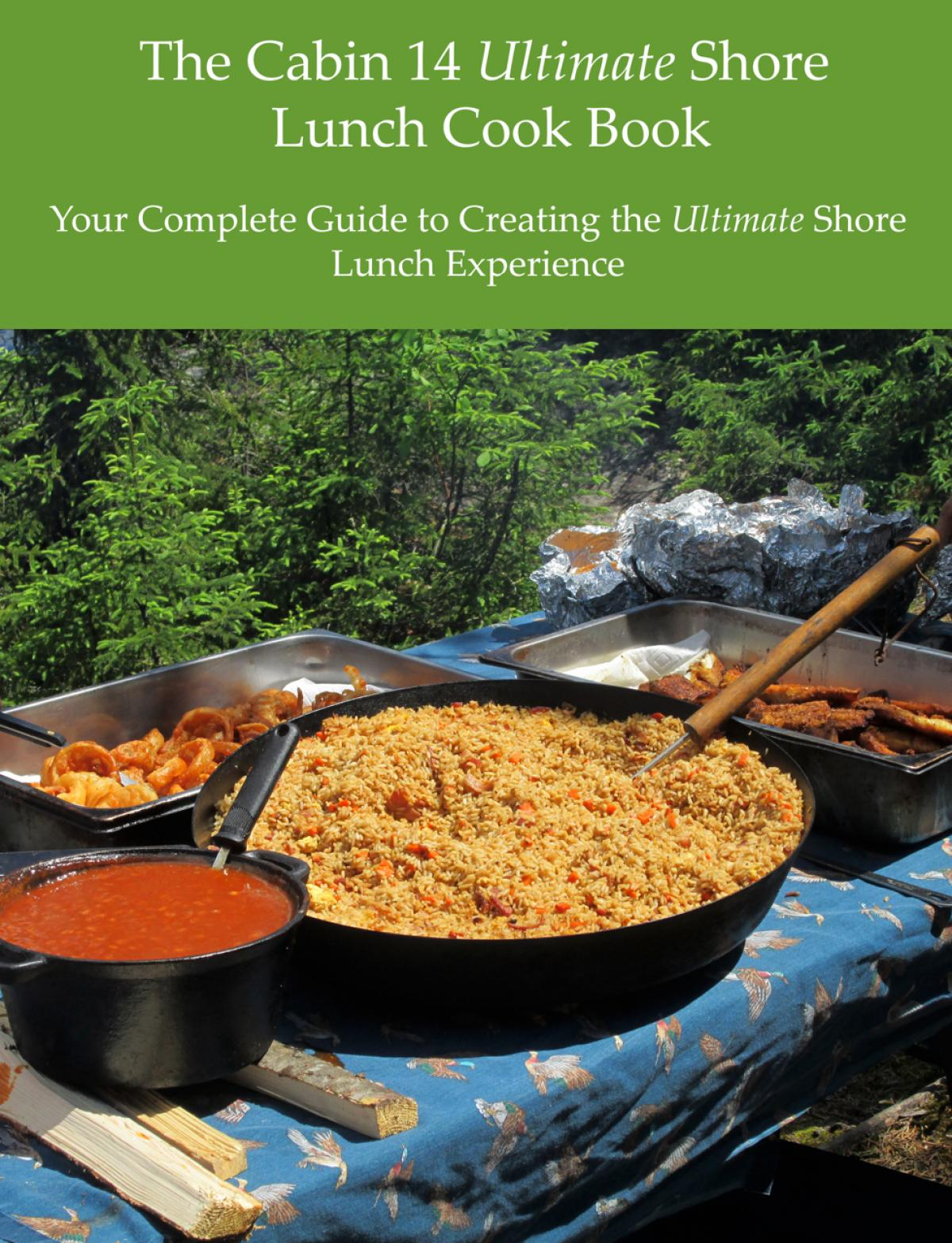 The Cabin 14 Ultimate Shore Lunch Cook Book Free Download